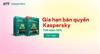 Chương trình Ưu Đãi Gia Hạn Bản Quyền Dành Cho Khách Hàng Thân Thiết của Kaspersky