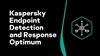 Kaspersky Endpoint Detection and Response Optimum là gì?